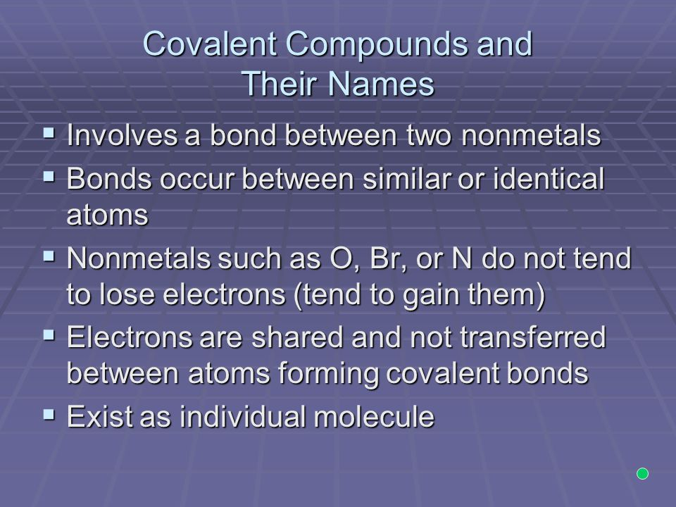 Covalent Compounds and Their Names
