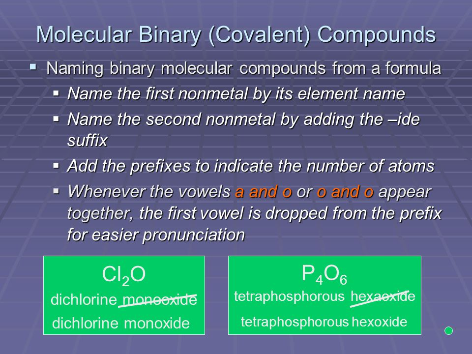 Molecular Binary (Covalent) Compounds