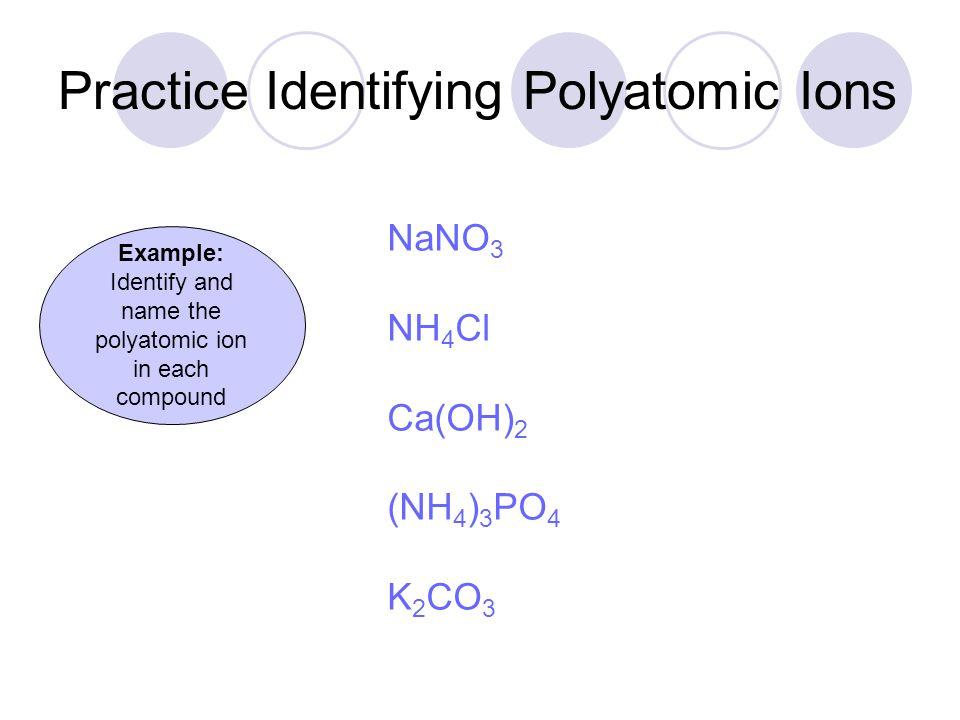 Practice Identifying Polyatomic Ions