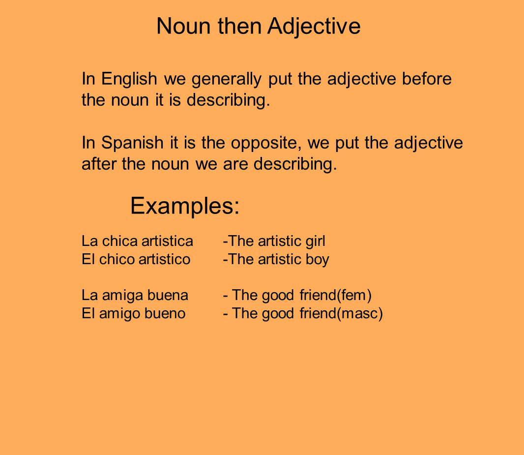 Examples: Noun then Adjective