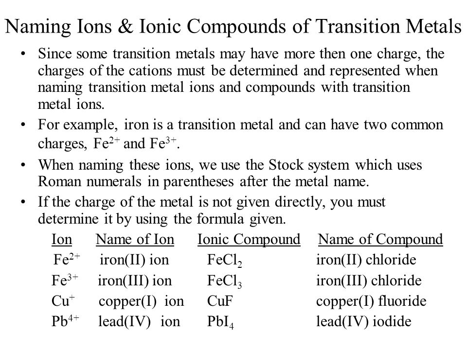 Naming Ions & Ionic Compounds of Transition Metals