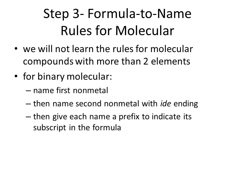 Step 3- Formula-to-Name Rules for Molecular