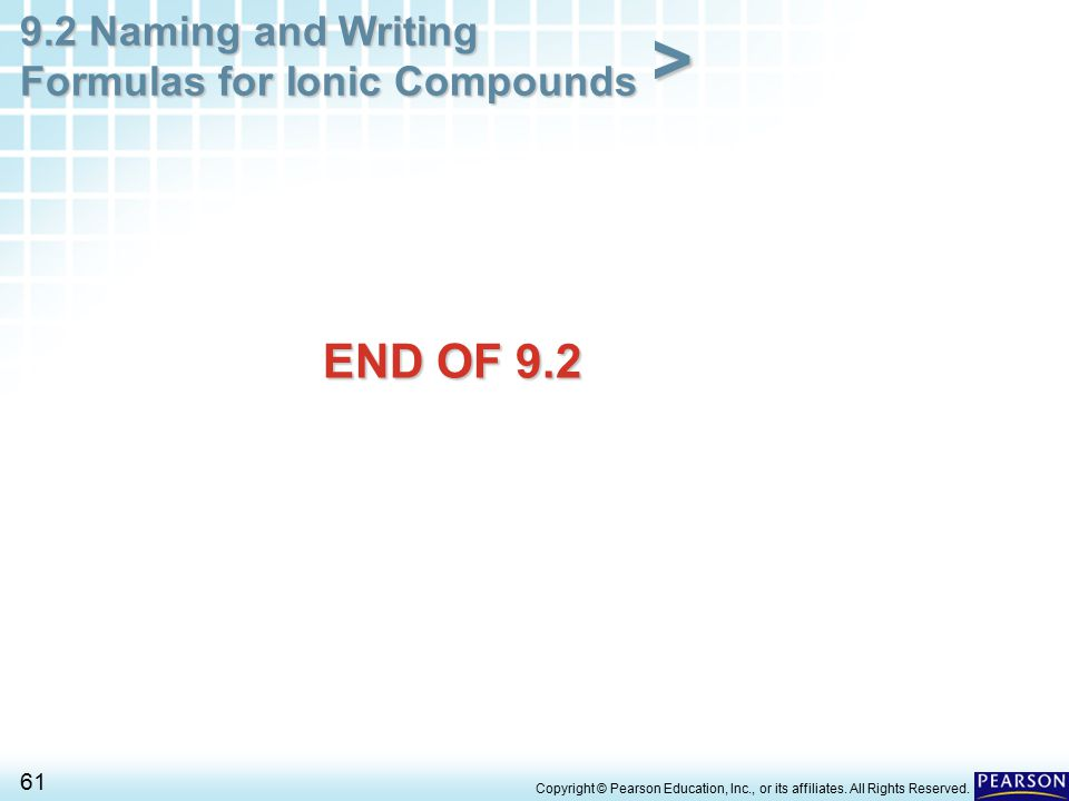 END OF 9.2 Copyright © Pearson Education, Inc., or its affiliates. All Rights Reserved.