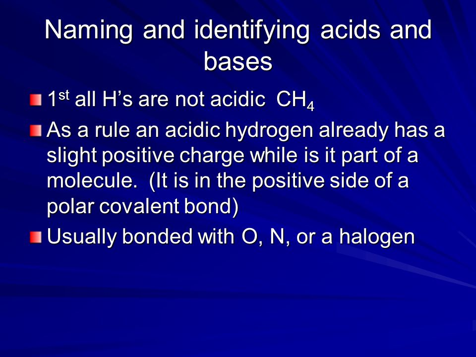 Naming and identifying acids and bases