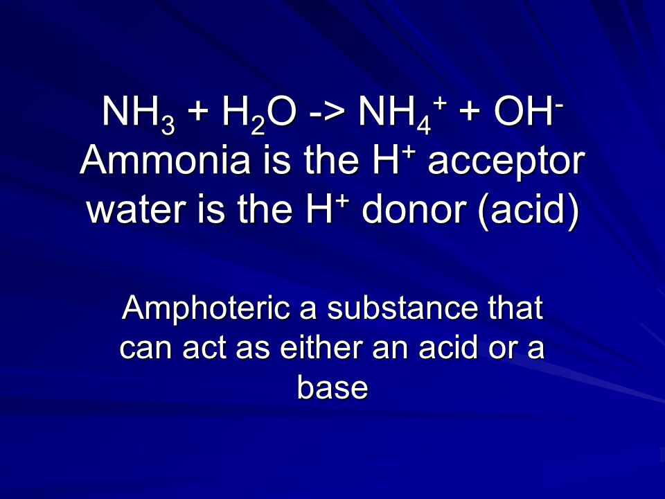 Amphoteric a substance that can act as either an acid or a base
