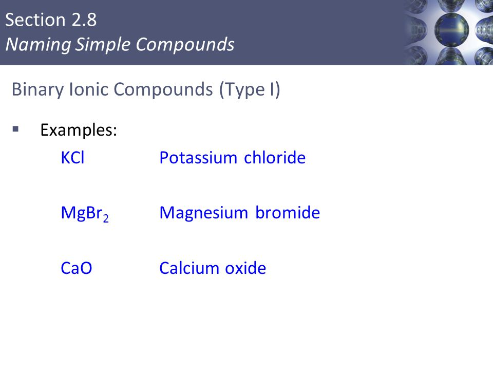Binary Ionic Compounds (Type I)