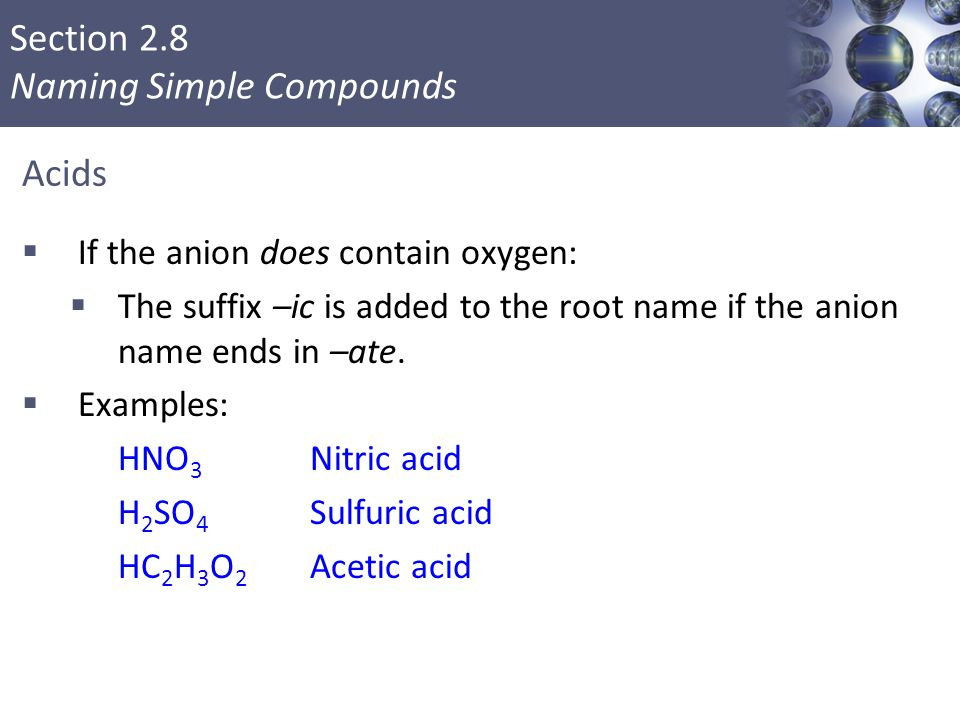 Acids If the anion does contain oxygen: