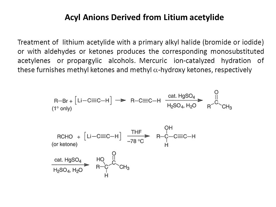 Acyl Anions Derived from Litium acetylide