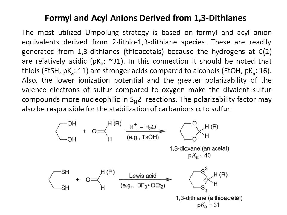 Formyl and Acyl Anions Derived from 1,3-Dithianes