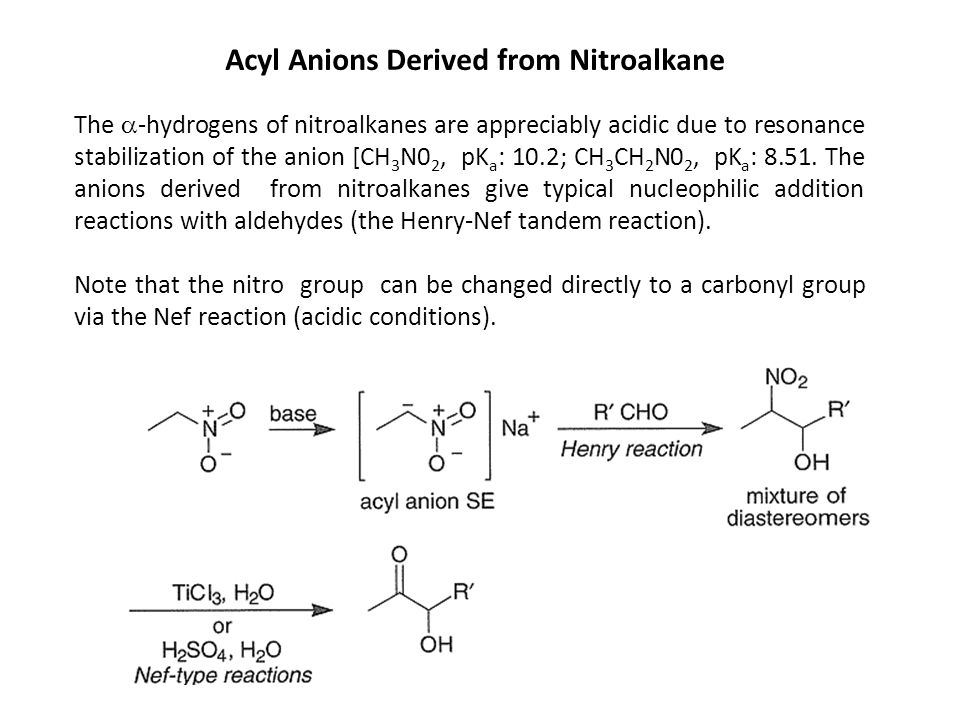 Acyl Anions Derived from Nitroalkane