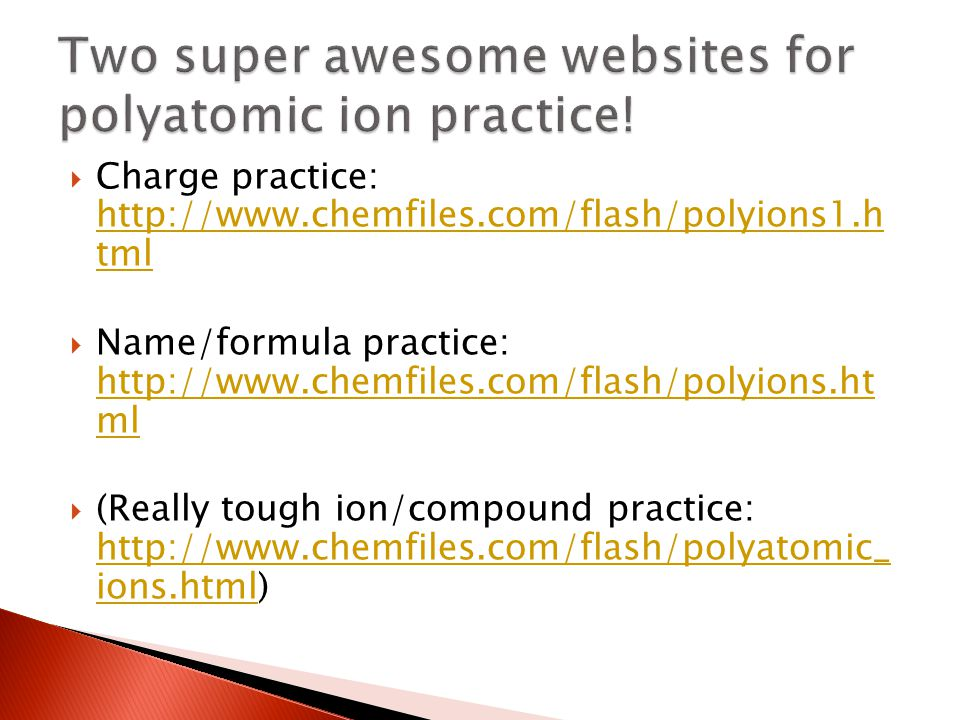 Two super awesome websites for polyatomic ion practice!