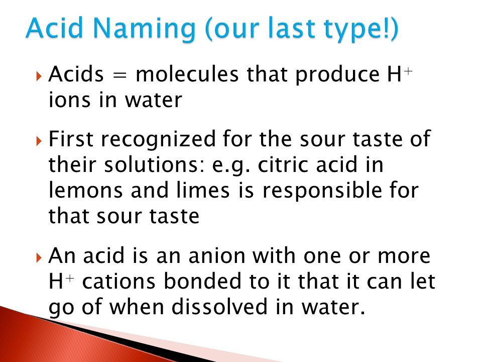 Acid Naming (our last type!)
