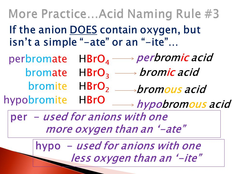 More Practice…Acid Naming Rule #3