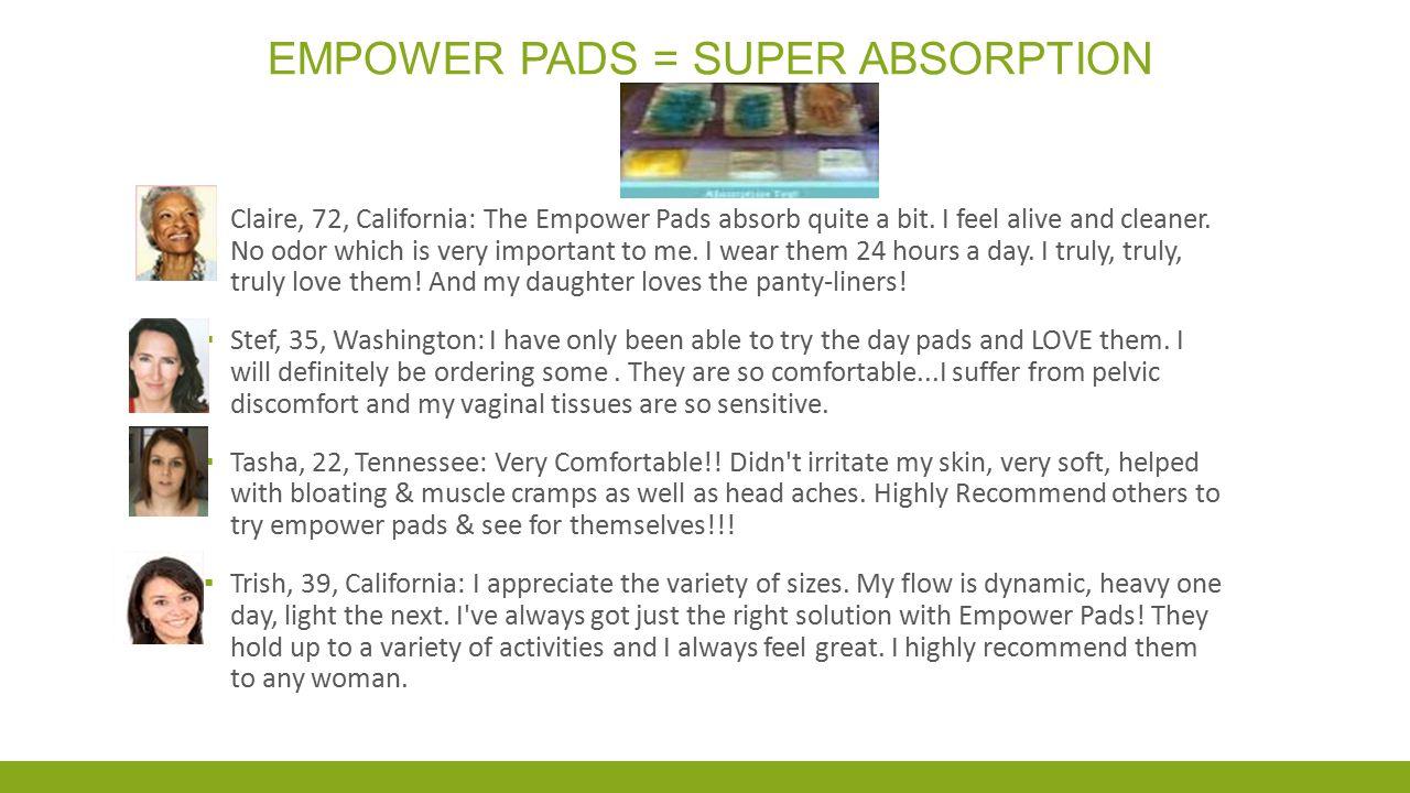 EMPOWER PADS = SUPER ABSORPTION