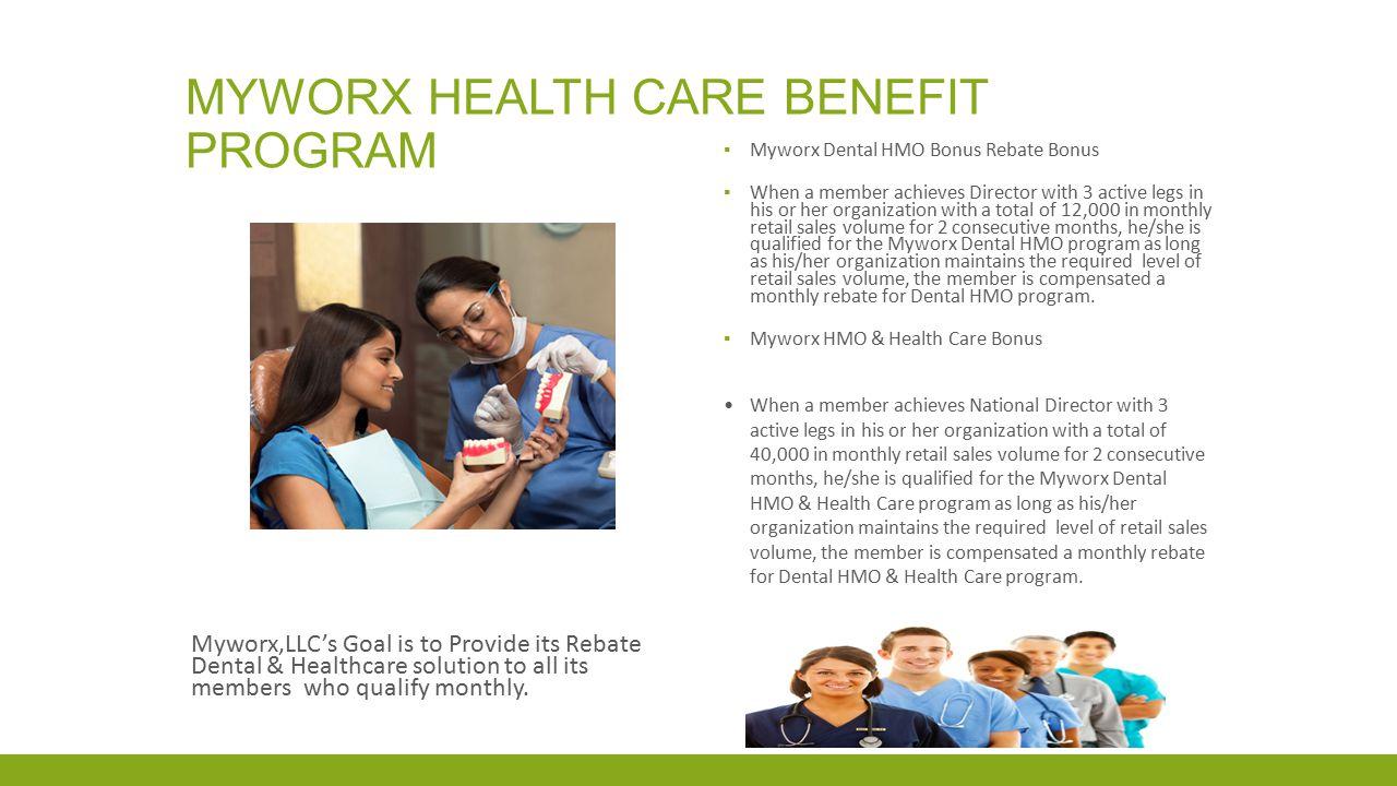 Myworx health care benefit program