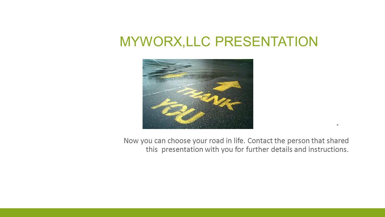 Myworx,LLC presentation