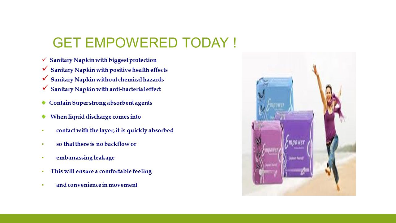 Get empowered today ! Sanitary Napkin with positive health effects