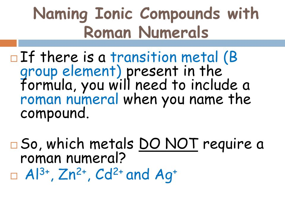 Naming Ionic Compounds with Roman Numerals