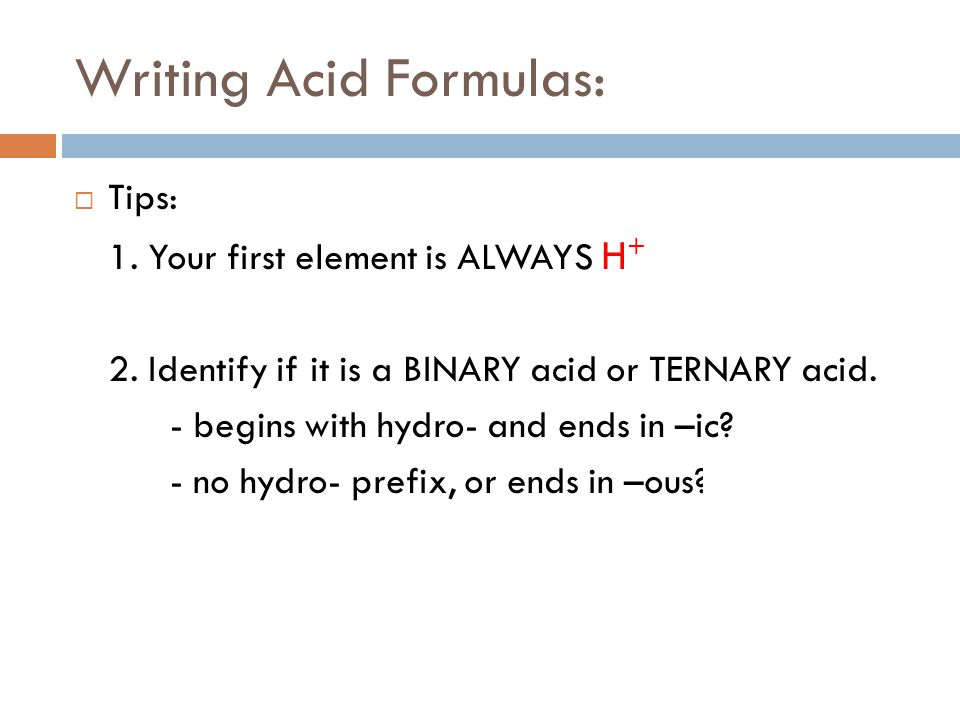 Writing Acid Formulas: