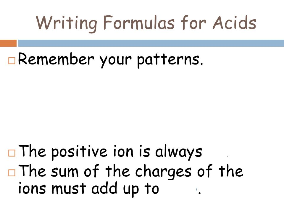 Writing Formulas for Acids