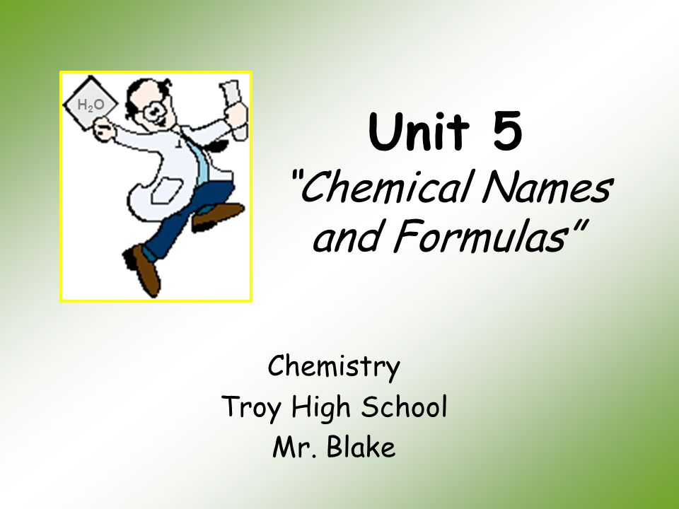 Unit 5 Chemical Names and Formulas