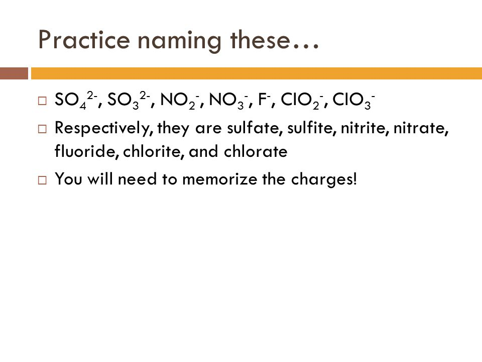 Practice naming these…