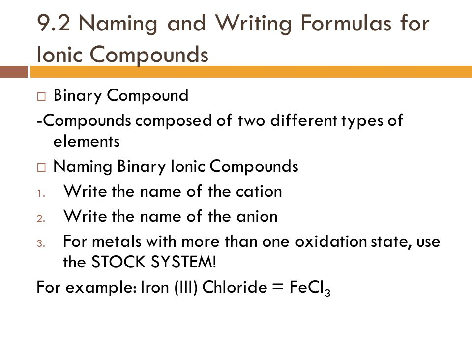 9.2 Naming and Writing Formulas for Ionic Compounds