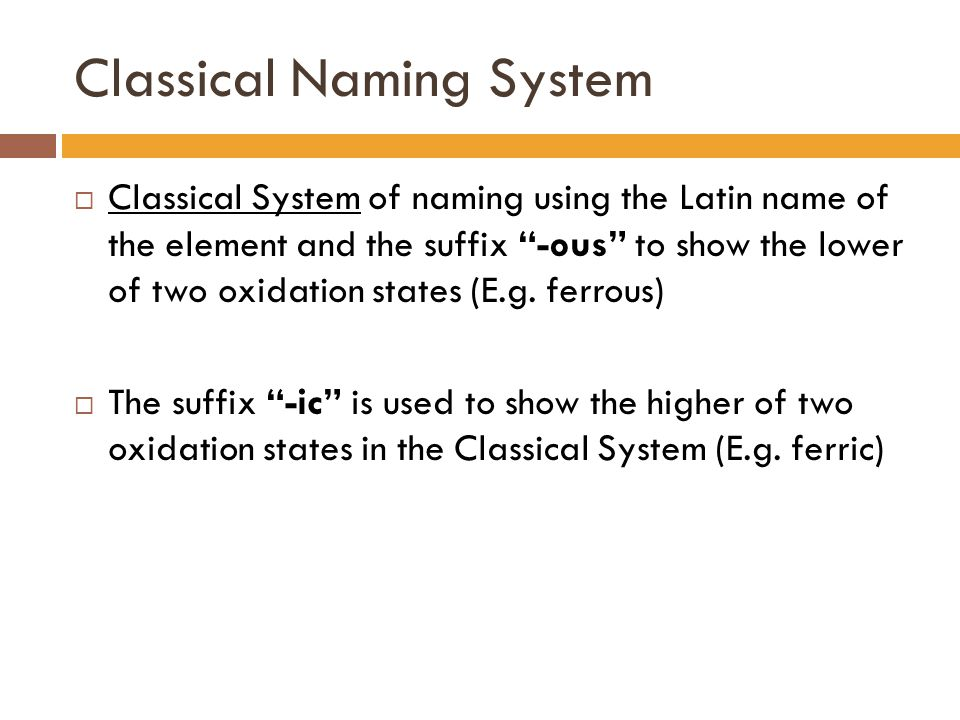 Classical Naming System