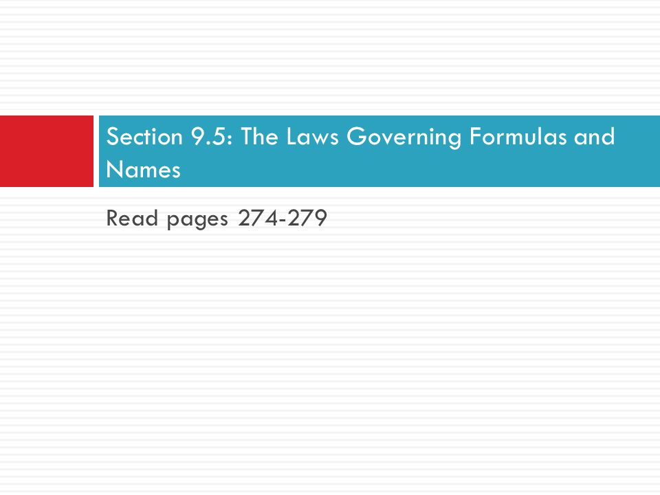 Section 9.5: The Laws Governing Formulas and Names