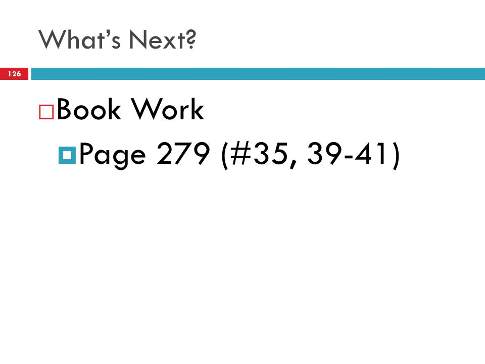 What's Next Book Work Page 279 (#35, 39-41)