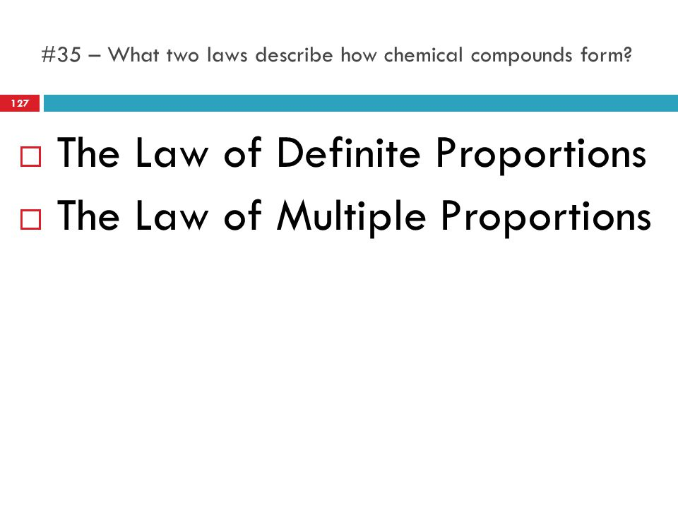 #35 – What two laws describe how chemical compounds form