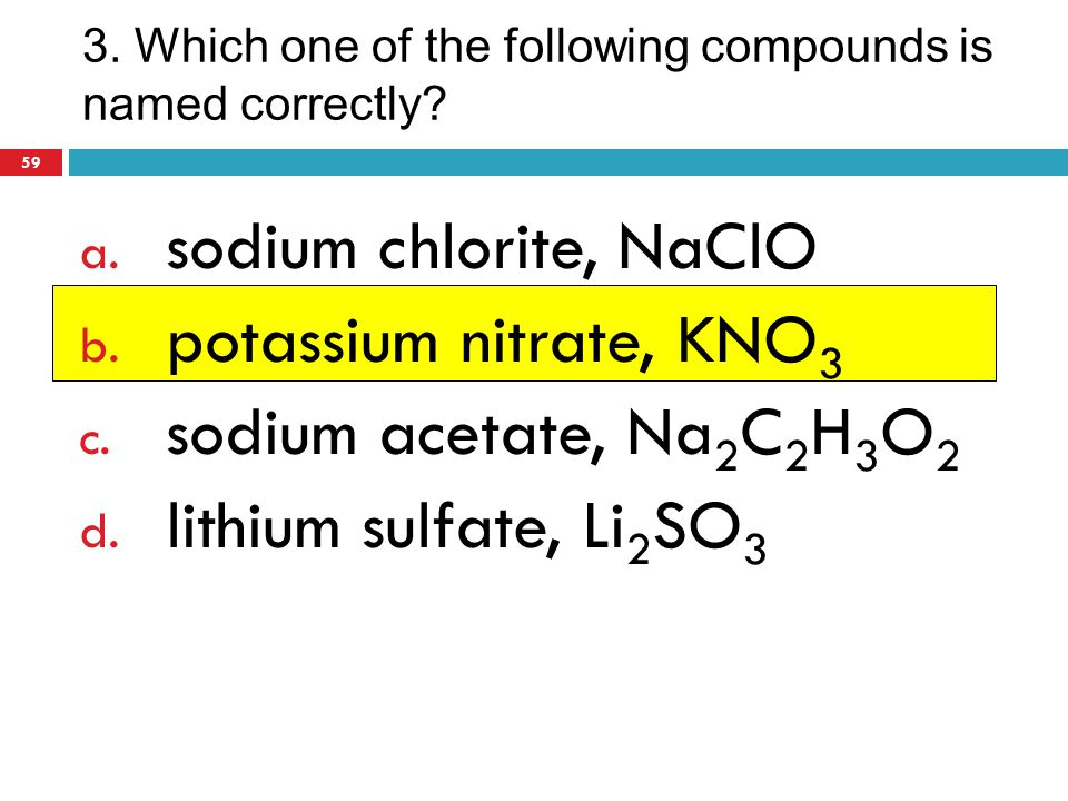 3. Which one of the following compounds is named correctly