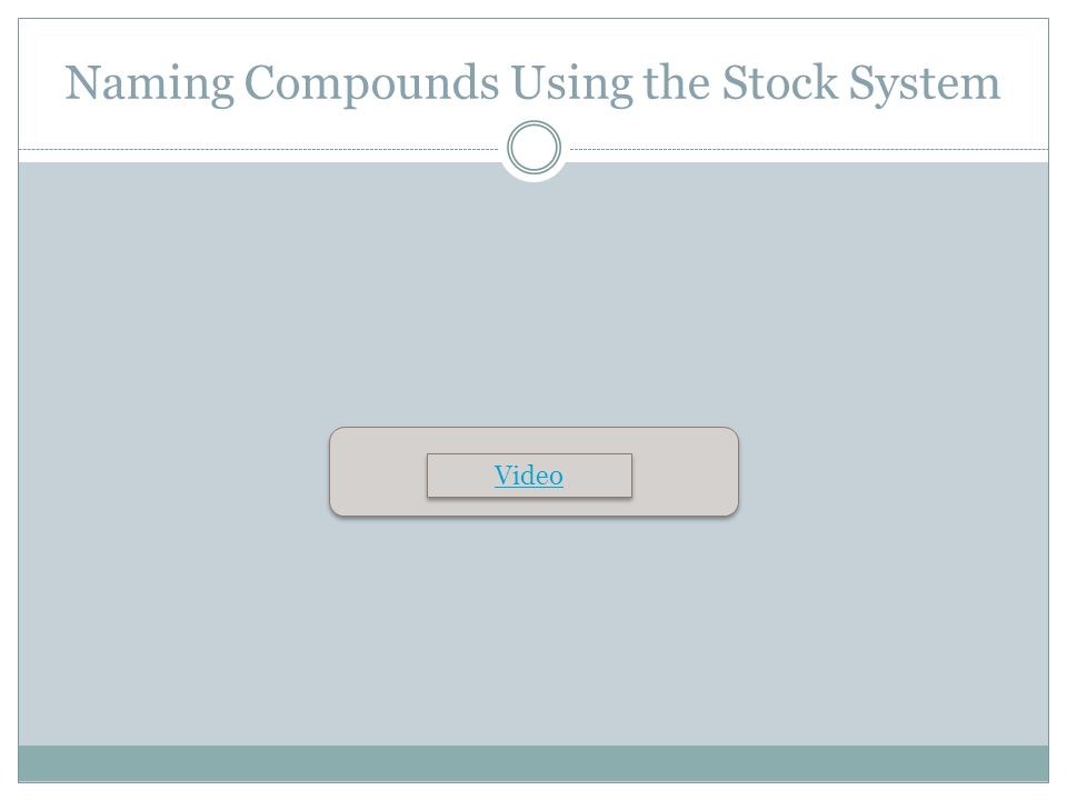 Naming Compounds Using the Stock System