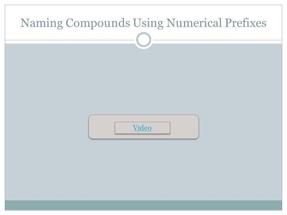 Naming Compounds Using Numerical Prefixes