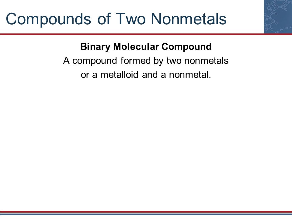Compounds of Two Nonmetals