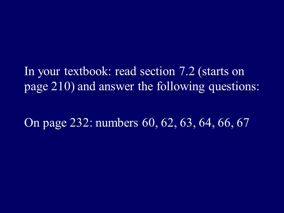 In your textbook: read section 7