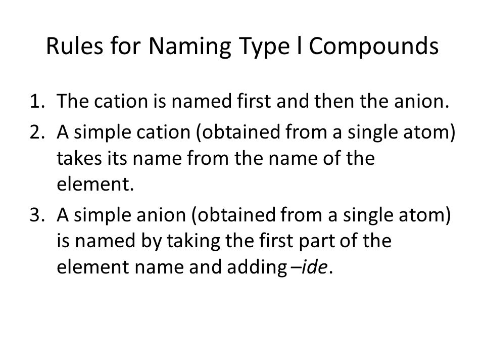Rules for Naming Type l Compounds