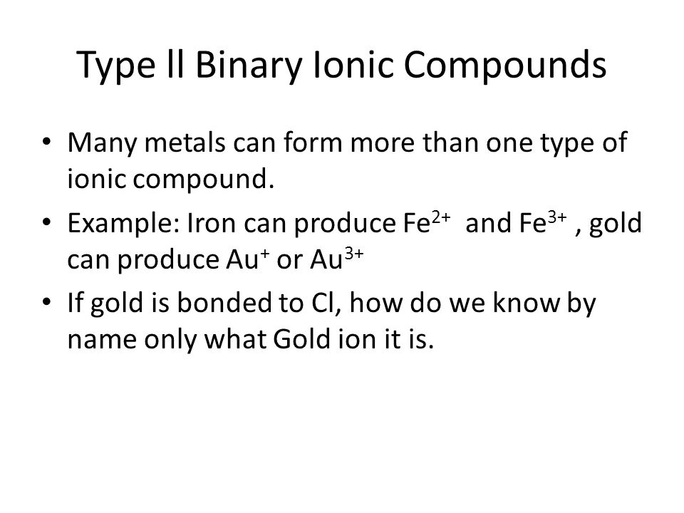 Type ll Binary Ionic Compounds