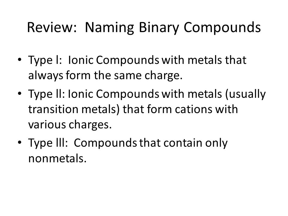 Review: Naming Binary Compounds