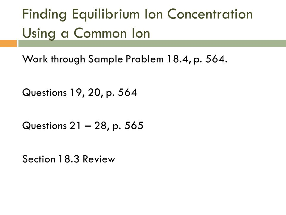 Finding Equilibrium Ion Concentration Using a Common Ion