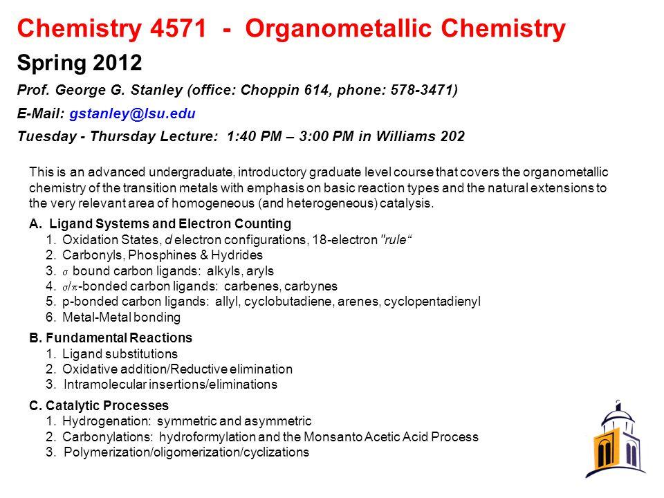 Chemistry 4571 - Organometallic Chemistry