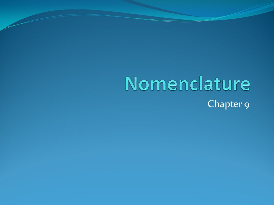 Nomenclature Chapter 9