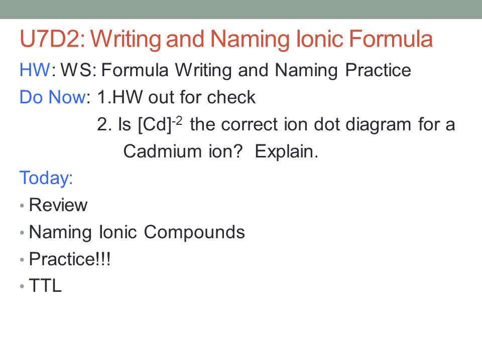 Writing and Naming Ionic Formulas - ppt download