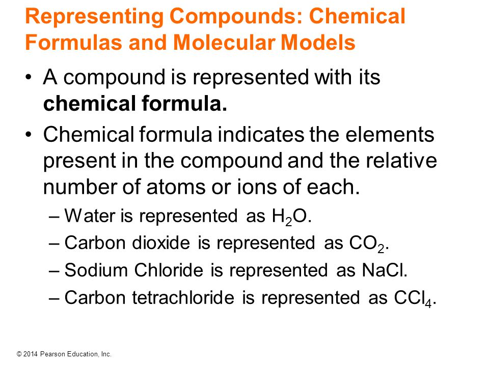Representing Compounds: Chemical Formulas and Molecular Models