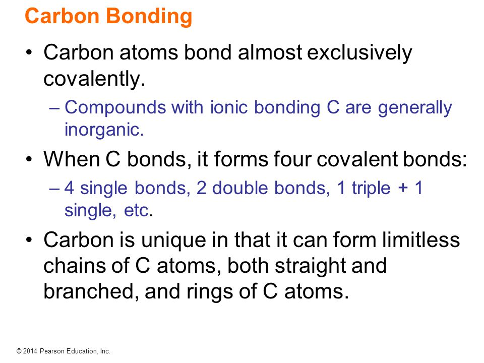 Carbon atoms bond almost exclusively covalently.