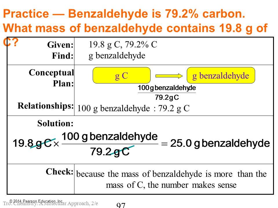 Practice — Benzaldehyde is 79. 2% carbon