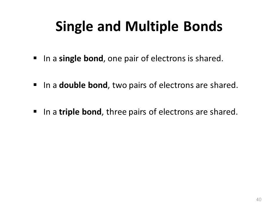 Single and Multiple Bonds