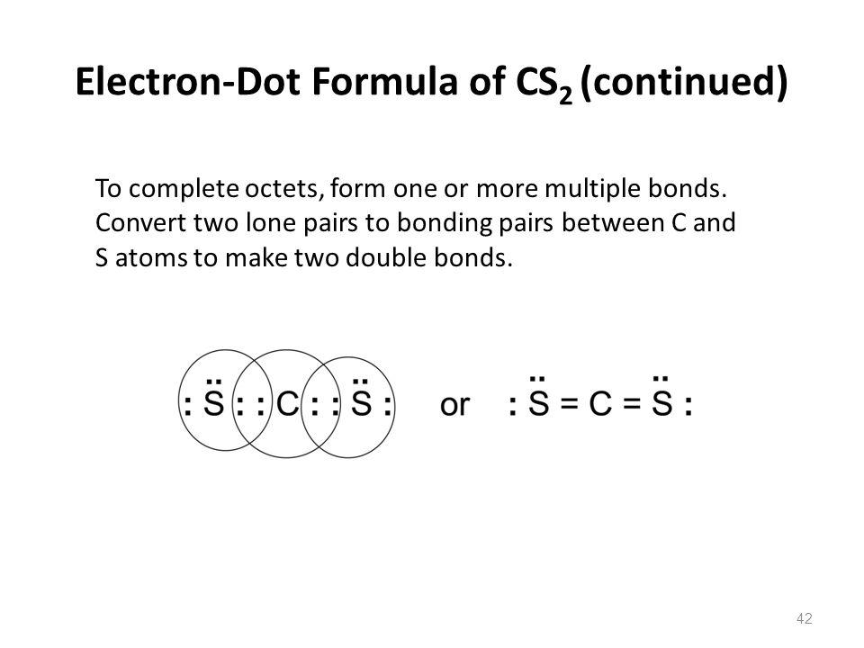 Electron-Dot Formula of CS2 (continued)