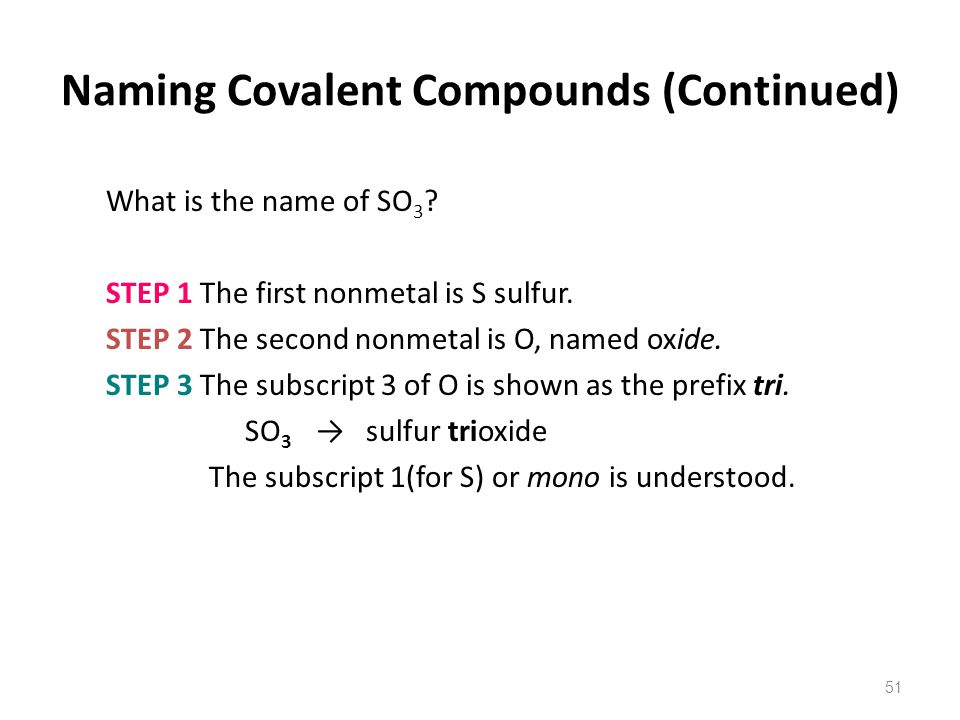 Naming Covalent Compounds (Continued)