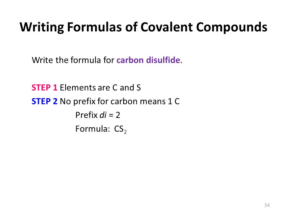 Writing Formulas of Covalent Compounds